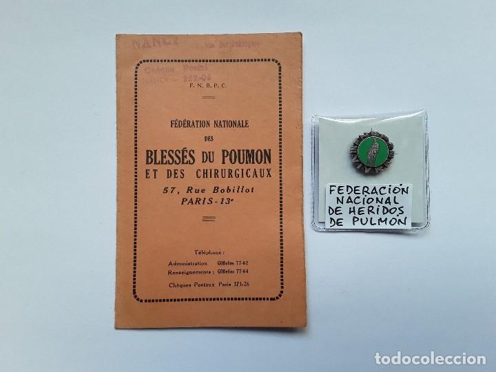 FRANCIA : CARNET E INSIGNIA DE SOLAPA DE LA FEDERACIÓN NACIONAL DE HERIDOS DE PULMÓN. ENVÍO GRATUITO (Militar - Insignias Militares Internacionales y Pins)