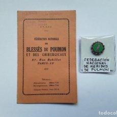 Militaria: FRANCIA : CARNET E INSIGNIA DE SOLAPA DE LA FEDERACIÓN NACIONAL DE HERIDOS DE PULMÓN. ENVÍO GRATUITO. Lote 234104455