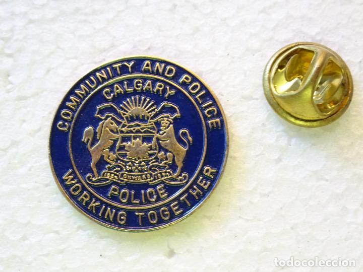 PIN POLICIAL. POLICÍA DE CANADÁ. CALGARY POLICE. ESCUDO PLACA (Militar - Insignias Militares Internacionales y Pins)
