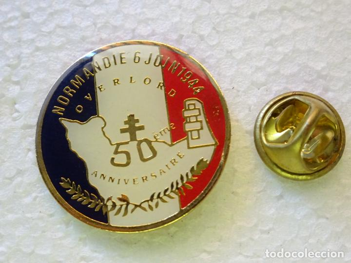 PIN MILITAR. 50 ANIVERSARIO OPERACIÓN OVERLORD. DESEMBARCO DE NORMANDÍA 1944 1994 SEGUNDA GUERRA MUN (Militar - Insignias Militares Internacionales y Pins)