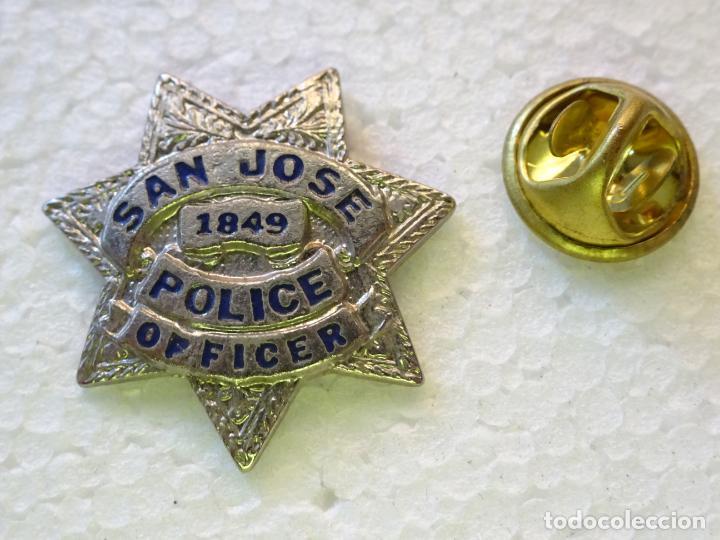 PIN POLICIAL. POLICÍA DE ESTADOS UNIDOS. OFICCER CITY OF SAN JOSE POLICE. ESCUDO PLACA (Militar - Insignias Militares Internacionales y Pins)
