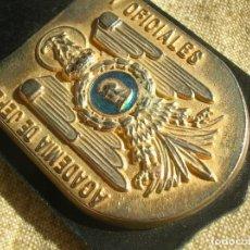 Militaria: ANTIGUO DISTINTIVO DE LA ACADEMIA DE JEFES Y OFICIALES. POLICIA NACIONAL. EPOCA DE LA TRANSICIÓN,. Lote 267268374