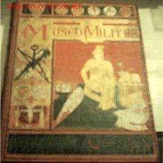 Militaria: MUSEO MILITAR - TOMO 1. Lote 25876659