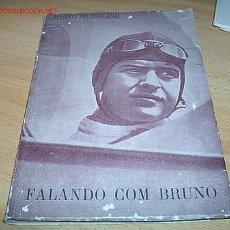 Militaria: FALANDO CON BRUNO , MUSSOLINI. Lote 8664534