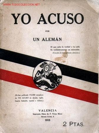 YO ACUSO - POR UN ALEMÁN - AÑO 1915 (Militar - Libros y Literatura Militar)