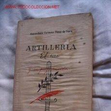 Militaria: ARTILLERIA (EL TIRO Y SU PREPARACION). Lote 26273466