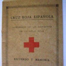 Militaria: LIBRITO, HEROÍSMOS DE UN SARGENTO DE LA CRUZ ROJA, 1936.REPUBLICA. Lote 3195922