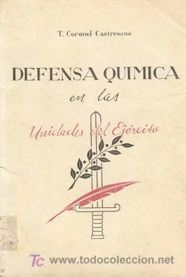 LA DEFENSA QUÍMICA (Militar - Libros y Literatura Militar)