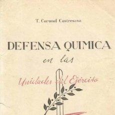 Militaria: LA DEFENSA QUÍMICA. Lote 27164417