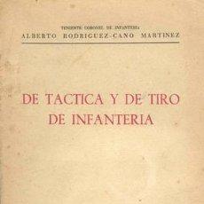 Militaria: DE TACTICA Y DE TIRO DE INFANTERIA. Lote 20964752