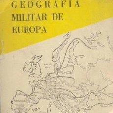 Militaria: GEOGRAFIA MILITAR DE EUROPA. Lote 27534467