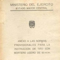 Militaria: TIRO CON MORTERO LIGERO DE 50 MM. Lote 23896947