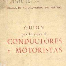 Militaria: GUIÓN PARA LOS CURSOS DE CONDUCTORES Y MOTORISTAS. Lote 19052028