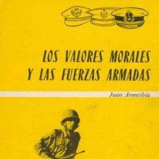 Militaria: LOS VALORES MORALES Y LAS FUERZAS ARMADAS. Lote 22243391