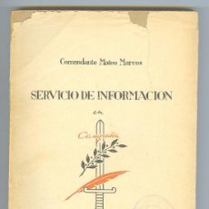 Militaria: LIBRO, SERVICIO DE INFORMACION EN CAMPAÑA. COMANDANTE MATEO MARCOS. 1942. ED. EJERCITO.- MADRID. Lote 14035436