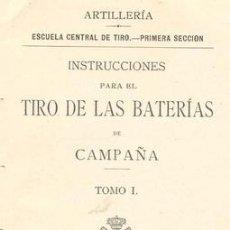 Militaria: 1909 REGLAMENTO TIRO DE LAS BATERIAS DE CAMPAÑA. Lote 16397754