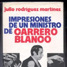Militaria: LIBRO IMPRESIONES DE UN MINISTRO DE CARRERO BLANCO. Lote 35183121