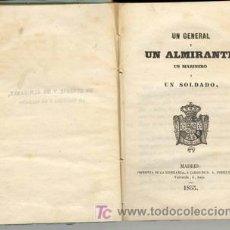 Militaria: 1853 UN GENERAL Y UN ALMIRANTE,UN MARINERO Y UN SOLDADO NO EN BNAL. Lote 26967730