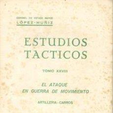 Militaria: EL ATAQUE EN GUERRA DE MOVIMIENTO DOS TOMOS. Lote 27111835