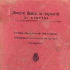 Militaria: 1929 MATERIAL EMPLEADO EN MANIOBRAS DE FUERZA Y TRANSPORTE MUY ILUSTRADO. Lote 27640045