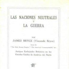 Militaria: LAS NACIONES NEUTRALES Y LA GUERRA EDITADO EN ESPAÑOL EN LONDRES. Lote 22655821