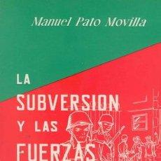 Militaria: LA SUBVERSION Y LAS FUERZAS ARMADAS. Lote 22482077
