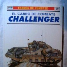 Militaria: EL CARRO DE COMBATE CHALLENGER · CARROS DE COMBATE Nº 59 · OSPREY MILITARY. Lote 8122331