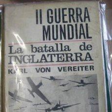 Militaria: LA BATALLA DE INGLATERRA, 2ª GM, CON FOTOS. Lote 4740437