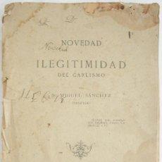 Militaria: LIBRO SOBRE CARLISMO. NOVEDAD E ILEGITIMIDA DEL CARLISMO, POR MIGUEL SÁNCHEZ. MADRID 1886.. Lote 23694803