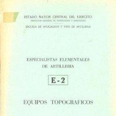 Militaria: ESPECIALISTAS DE EQUIPOS TOPOGRAFICOS. Lote 20136505
