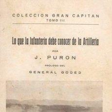 Militaria: 1931 LO QUE LA INFANTERIA DEBE CONOCER DE LA ARTILLERIA. Lote 25079985