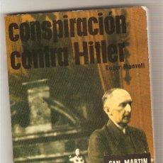 Militaria: CONSPIRACIÓN CONTRA HITLER .-ROGER MANVELL. Lote 26345492