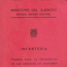 Militaria: NORMAS INSTRUCCION UNIDADES MORTEROS 81 MM. Lote 27567892