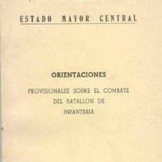Militaria: ORIENTACIONES COMBATE DEL BATALLON DE INFANTERIA. Lote 26287498