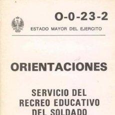 Militaria: ORIENTACIONES PARA EL RECREO EDUCATIVO DEL SOLDADO. Lote 21366652