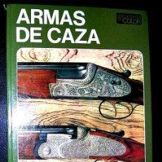 Militaria: ARMAS DE CAZA. HISTORIA ,TECNICAS, ESCOPETAS,SISTEMAS, MUNICIÓN, MARCAS.VER FOTOS. PORTE PAGADO.. Lote 113502584
