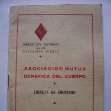 Militaria: GUARDIA CIVIL: LIBRETA DE ASOCIADO, ASOCIACION MUTUA BENEFICA DEL CUERPO , 1965 . Lote 23503559