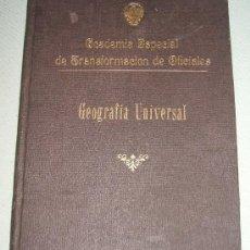Militaria: ANTIGUO LIBRO - ACADEMIA ESPECIAL DE TRANSFORMACION DE OFICIALES - GEOGRAFIA UNIVERSAL . Lote 14376355