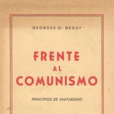 Militaria: GEORGES G. DEGAY FRENTE AL COMUNISMO. Lote 22738342
