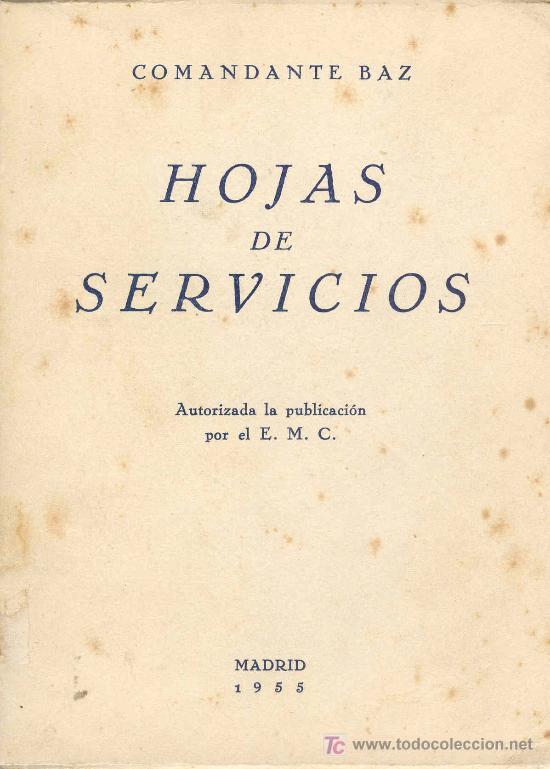 HOJAS DE SERVICIO (Militar - Libros y Literatura Militar)