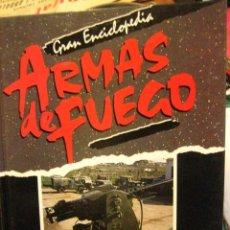 Militaria: ARMAS DE FUEGO, DE LA INFANTERÍA A LA CABALLERÍA MOTORIZADA, 76 PÁGINAS, CON FOTOS. Lote 6235888