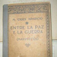 Militaria: 1912 ENTRE LA PAZ Y LA GUERRA (MARRUECOS). Lote 26524154