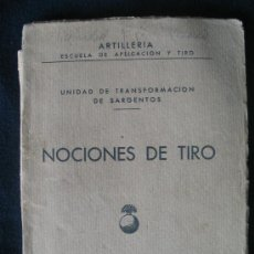 Militaria: NOCIONES DE TIRO - ARTILLERIA - ESCUELA DE APLICACION Y TIRO. Lote 6591637