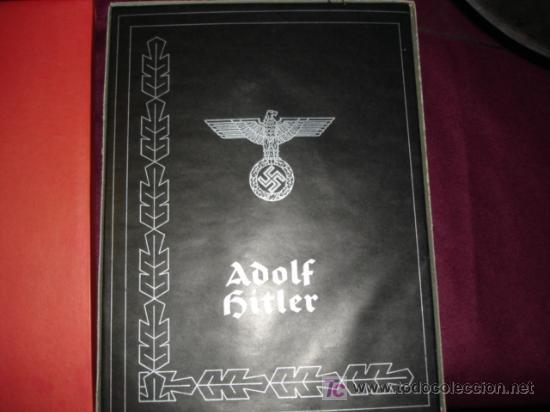 ADOLF HITLER - IMAGENES DE LA VIDA DEL FURHER (Militar - Libros y Literatura Militar)