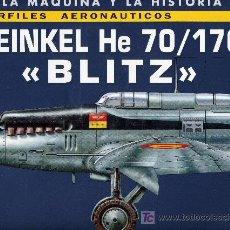 Militaria: HEINKEL HE 70/170 BLITZ (COLECCIÓN LA MAQUINA Y LA HISTORIA. PERFILES AERONAUTICOS). QUIRÓN. Lote 7284032