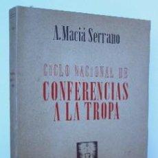 Militaria - CICLO NACIONAL DE CONFERENCIAS A LA TROPA - PRIMERA EDICION 1946 - 26232533