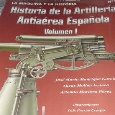 Militaria: GUERRA CIVIL ESPAÑOLA. LA ARTILLERIA ANTIAEREA ESPAÑOLA. Lote 33982206