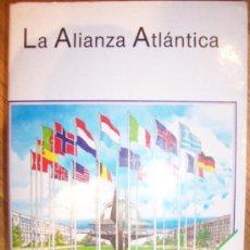Militaria: LA ALIANZA ATLÁNTICA. DATOS Y ESTRUCTURAS. 1989, 608 PAGINAS, OTAN NATO. Lote 20914917