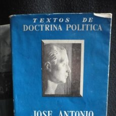 Militaria: TEXTOS DE DOCTRINA POLITICA. JOSE ANTONIO PRIMO DE RIVERA. EDITADO POR LA SEC.FEMENINA. 1 EDICION. Lote 26476142