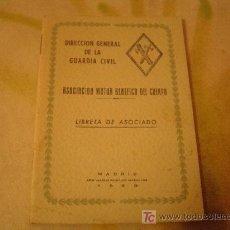 Militaria: DIRECCION GENERAL DE LA GUARDIA CIVIL ASOCIOACION MUTUA BENEFICA DEL CUERPO LIBRETA DE ASOCIADO. Lote 18561621